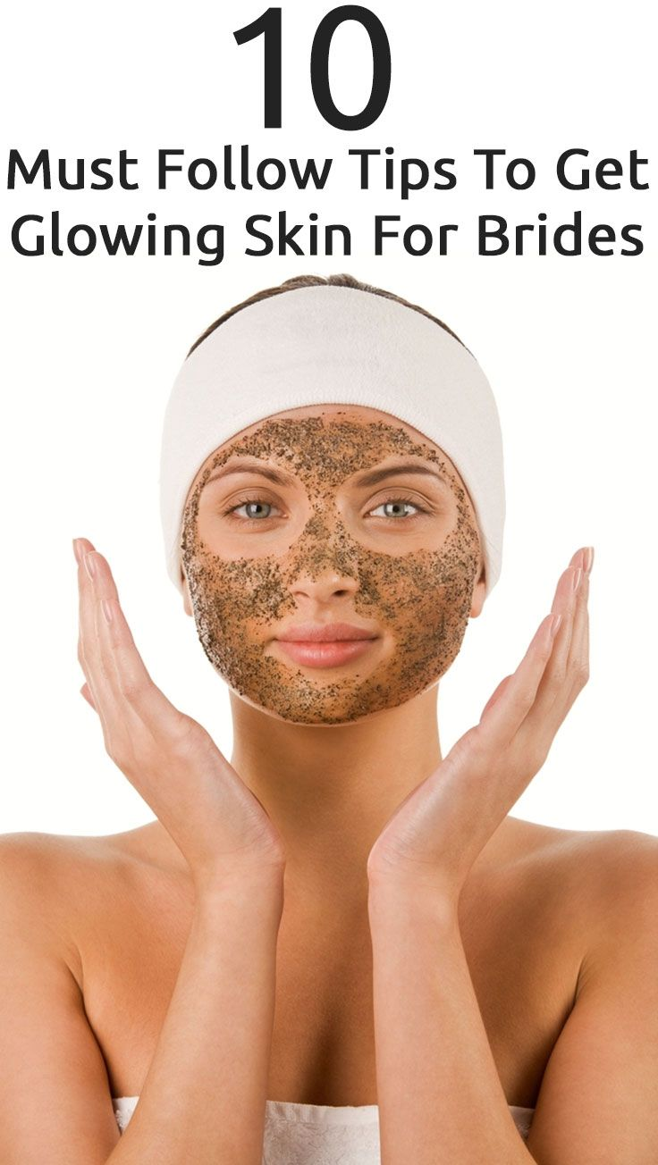 10 Must Follow Tips To Get Glowing Skin For Brides... or anyone who wants glowing skin :)