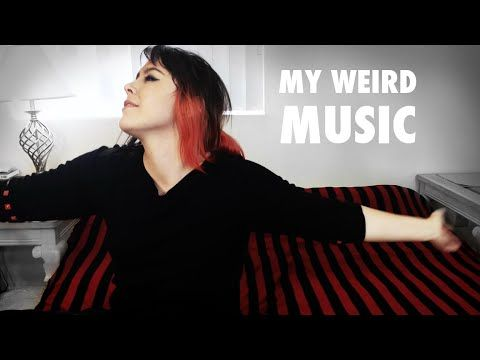 My Weird Music