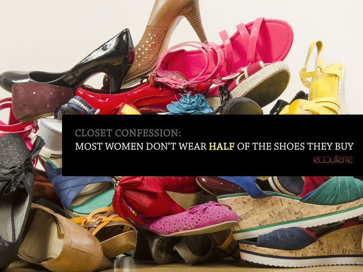 Closet confession: Most women don't wear half of the shoes they buy