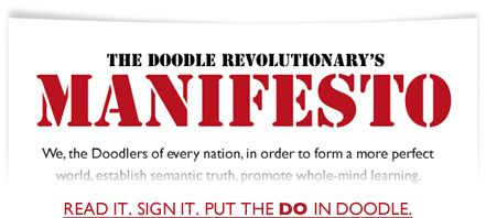 The Doodle Revolutionary's Manifesto  Put the Do in Doodle.. Booklist  on visual thinking available