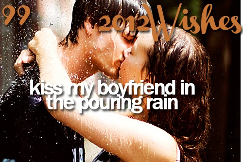 Totally a scene from The Wedding Dress Dairies!! Kiss my boyfriend in the pouring rain.