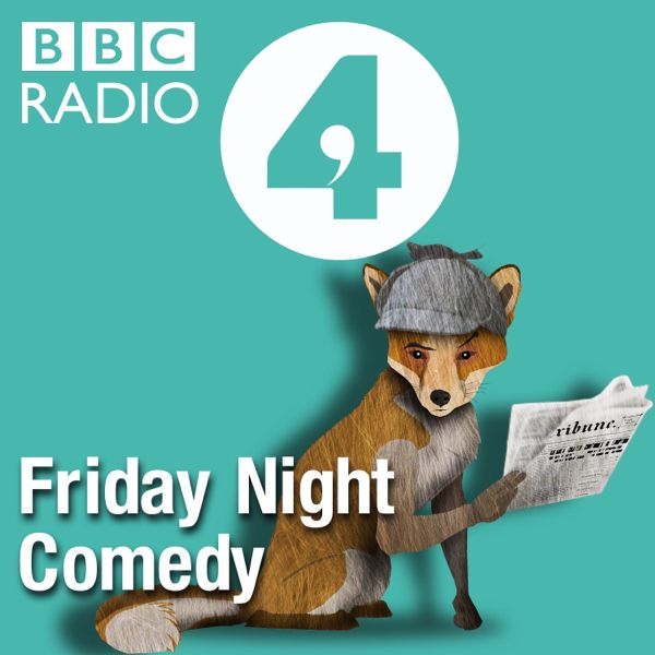 Check out this cool episode: https://itunes.apple.com/gb/podcast/friday-night-comedy-from-bbc/id265307784?mt=2&i=376964333