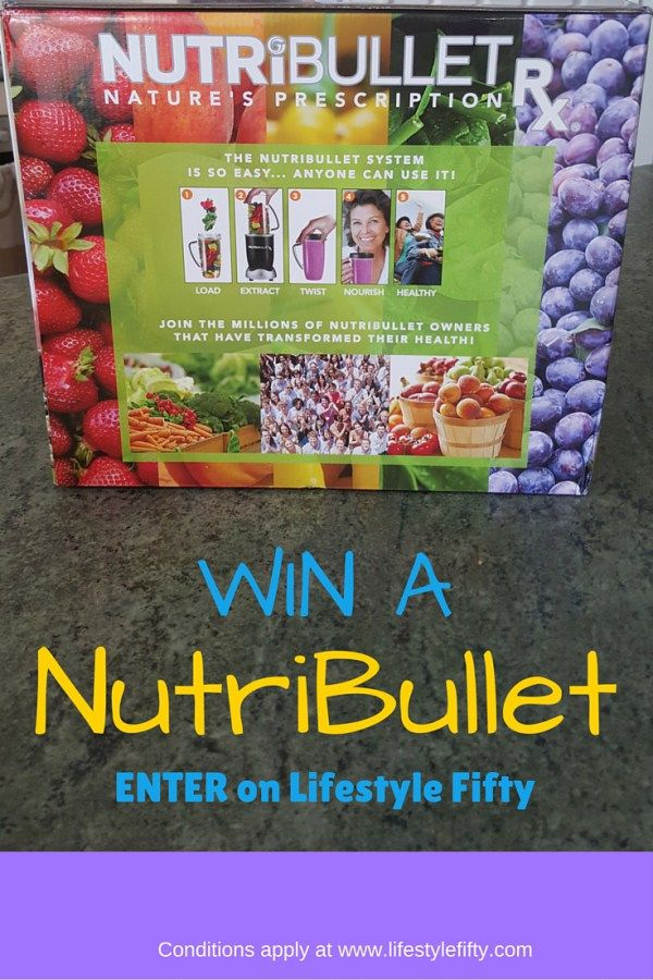 Win a NutriBullet! - Lifestyle Fifty