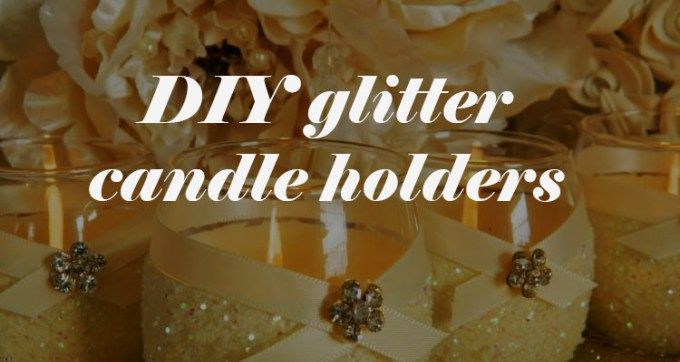 We love projects, and these super-gorgeous diy glitter candle holders are too adorable to not make!
