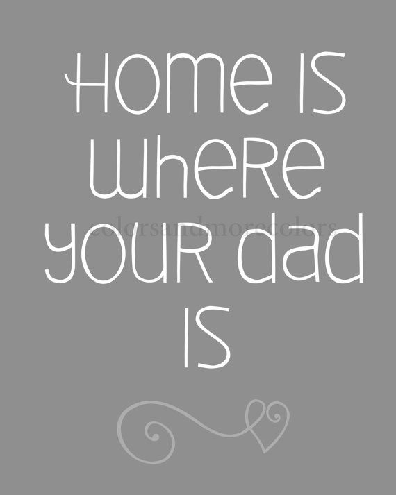 Fathers Day Quote  Dad Quotes  Father Gift  by ColorsandMoreColors, $8.00