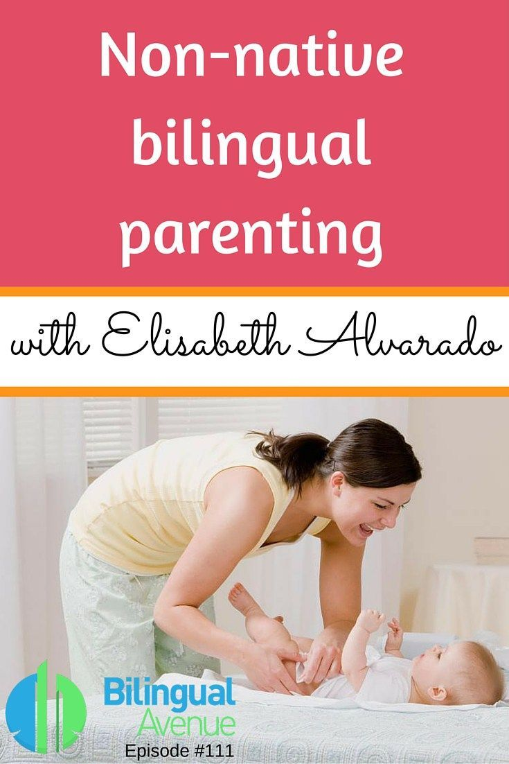 Non-native bilingual parenting | Bilingual Avenue