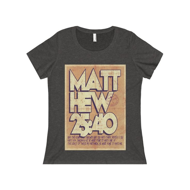 Mathew 25:40 Women's Relaxed Jersey Short Sleeve Scoop Neck Tee