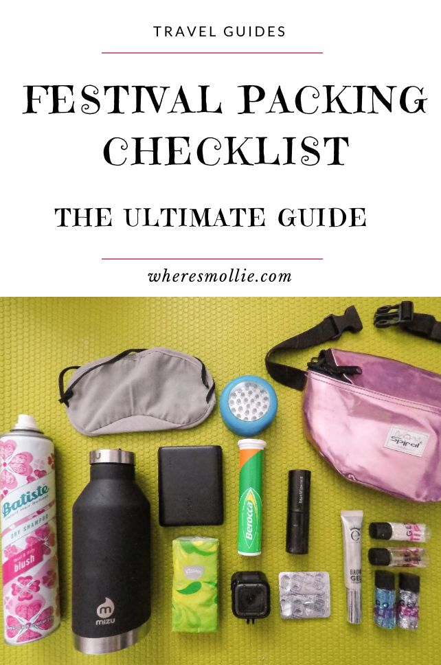 Festival Packing Checklist - The Ultimate Guide | Where's Mollie? A UK Travel and Adventure Lifestyle Blog