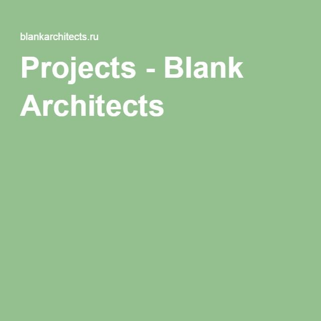 Projects - Blank Architects