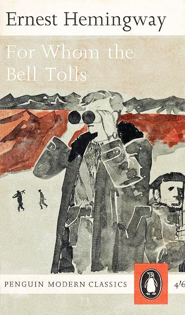 'For Whom the Bell Tolls' (1963) by Ernest Hemingway. Cover by Paul Hogarth