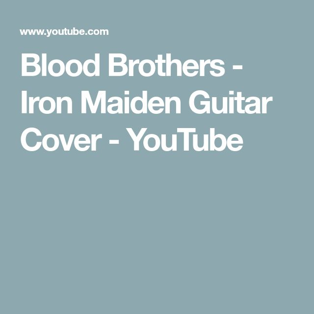 Blood Brothers - Iron Maiden Guitar Cover - YouTube