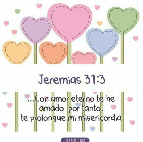 Con amor eterno te he amado...