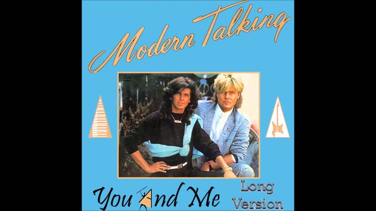 Modern Talking - You And Me  Long Version