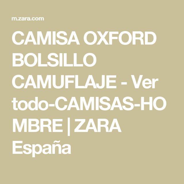CAMISA OXFORD BOLSILLO CAMUFLAJE - Ver todo-CAMISAS-HOMBRE | ZARA España