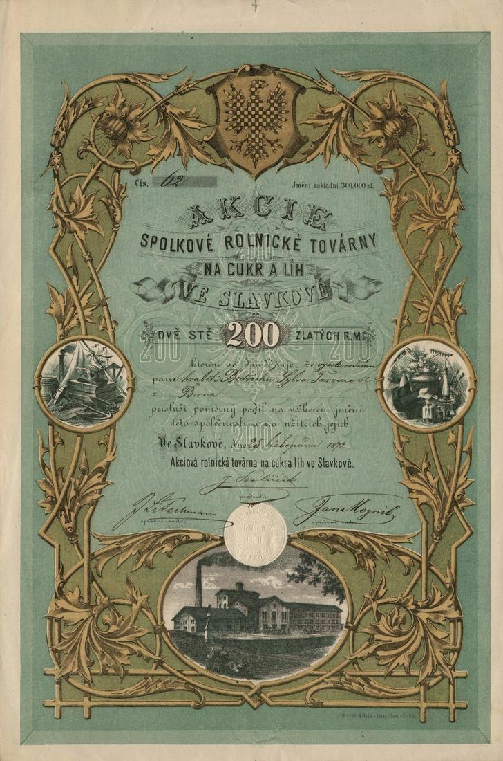 Akciová rolnická továrna na cukr a líh ve Slavkově. Akcie na 200 Zlatých. Slavkov, 1872.