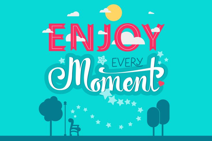 Download Enjoy Every Moment Graphics by barsrsind. Subscribe to Envato Elements…
