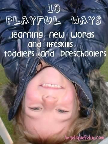10 times learning new words, life skills and concepts through #play | AngeliqueFelix.com