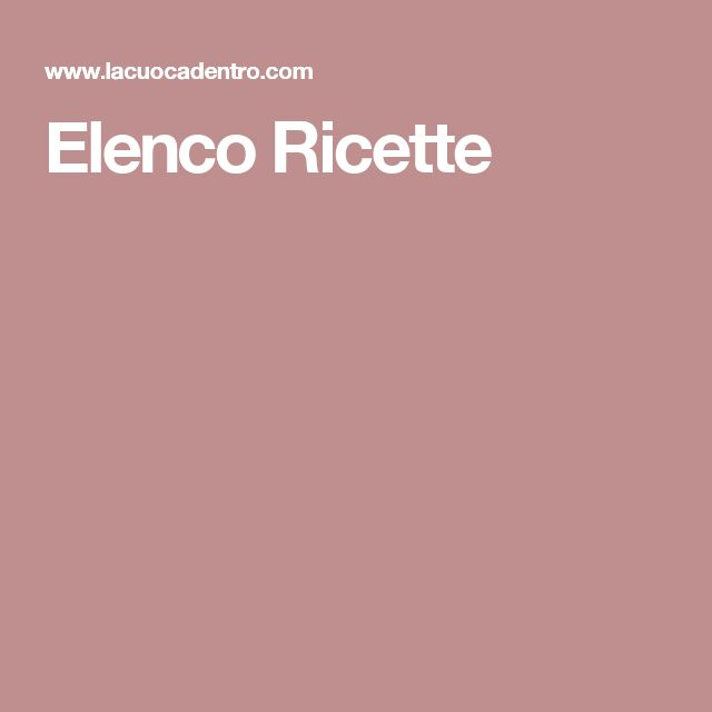 Elenco Ricette