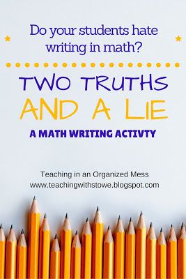 Teaching in an Organized Mess: Two Truths and a Lie--Writing in Math Class