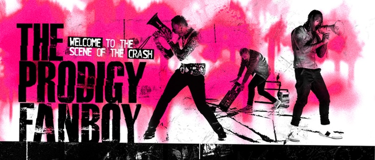 The Prodigy Fanboy - Banner Header