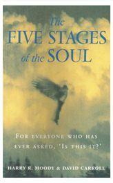 The Five Stages of the Soul - Harry R Moody
