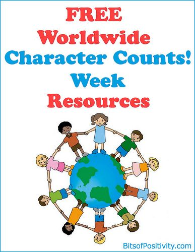 Free Worldwide Character Counts! Week Resources