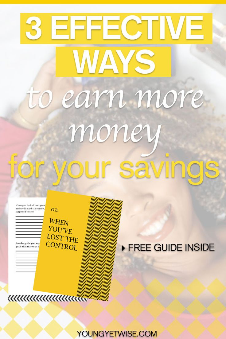 3 effective ways to earn more money for your savings. I absolutly loved this post I've been feeling like after I get paid there isn't enough left over for the things I really want to do, but this post was super helpful to let me know what I must do. If it helped me I know it will help you. http://youngyetwise.com/the-perfect-advice-for-anyone-whos-struggling-to-make-ends-meet/