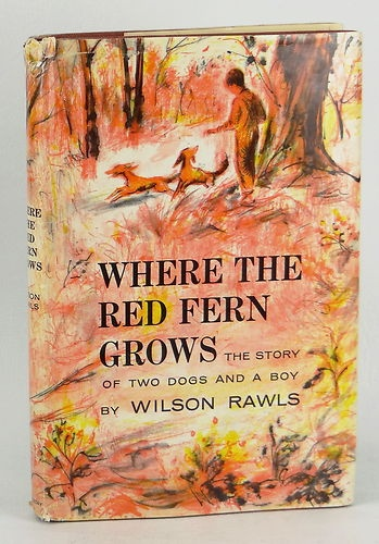a book report on where the red fern grows by wilson rawls Where the red fern grows, by wilson rawls | book review the children's book review | may 11, 2016 where the red fern grows written by wilson rawls  to celebrate 50+ years in print, enter to win a copy of the beloved classic where the red fern grows, written by wilson rawls, with the new special edition cover.