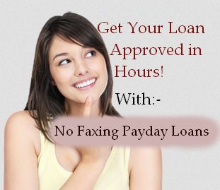 No Faxing Payday Loans Page: Instant Credit For Unexpected Fiscal Setback With ...