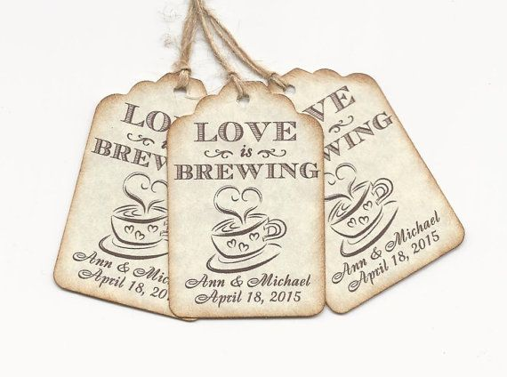 100 LOVE is Brewing tags-Party Favors by AnniesImpressions on Etsy