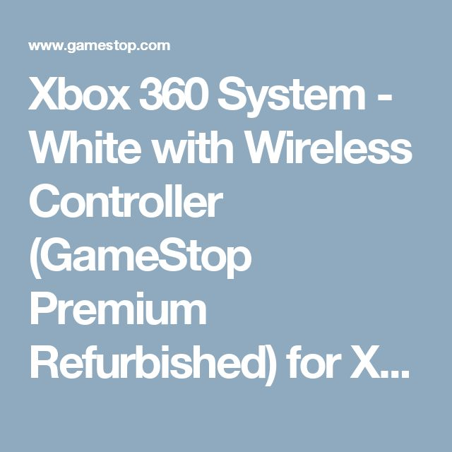 Xbox 360 System - White with Wireless Controller (GameStop Premium Refurbished) for Xbox 360 | GameStop