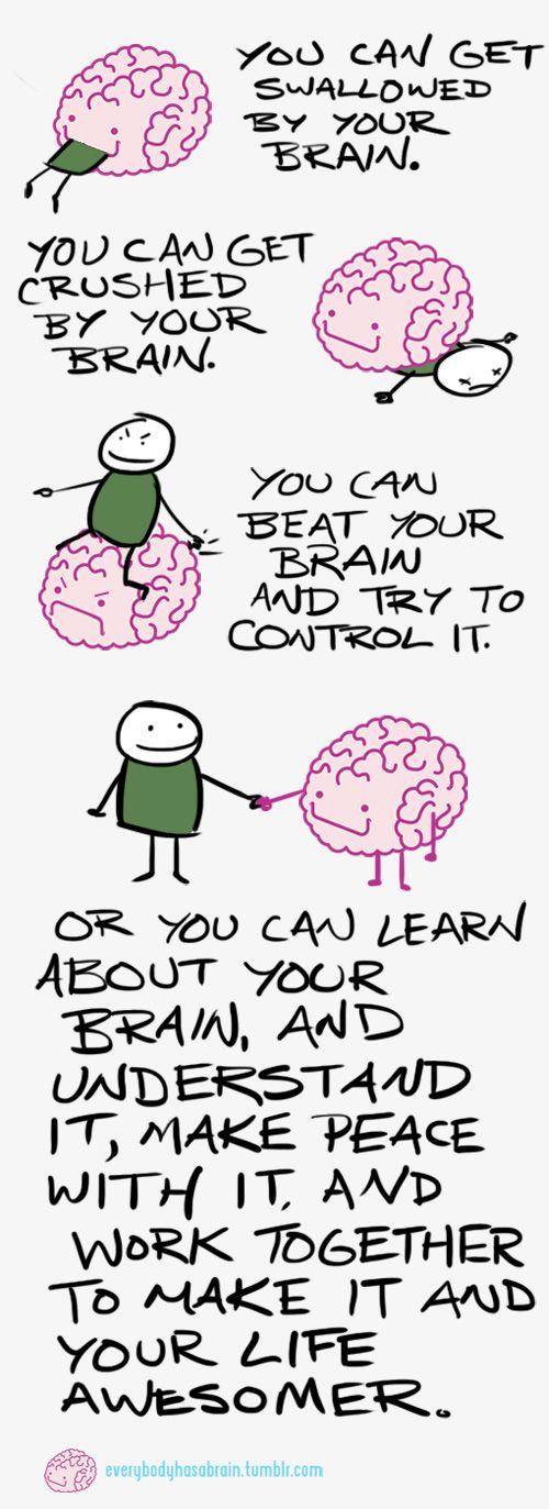 When we struggle with a mental illness, we often want to change what's going on in our brain right now. But that's not possible. The only thing to do is to accept what your brain is throwing at you and learn from it. But what is possible, is taking actions today that are going to make your brain better able to make healthy decisions in the future.