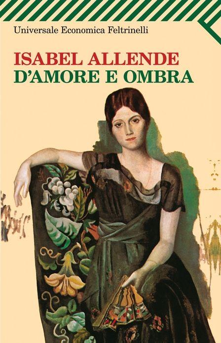 D'amore e ombra Isabel Allende 1985 giudizio: ★★★★☆
