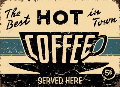 I think a vintage-themed sign would look really good at the cabin, plus Papa would most likely appreciate it even more! // 12 Vintage Coffee Signs - All Gifts Considered