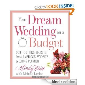 Your Dream Wedding On A Budget 47 Cost Cutting Secrets From Americas Favorite