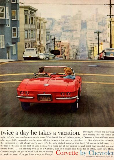 Chevrolet Corvette 1961 San Francisco - www.MadMenArt.com | Vintage Cars Advertisement. Features over 1200 of the finest vintage cars until 1970. Status symbol, pride and sense of freedom. #VintageCars #Vintage #Ads #VintageAds