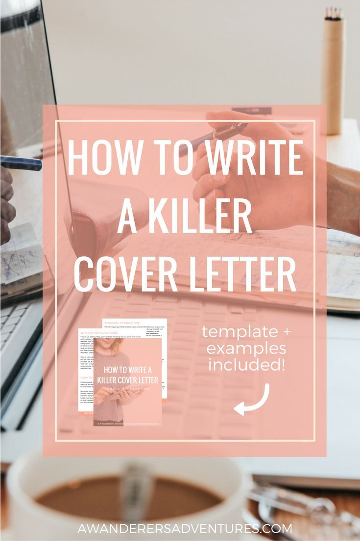 How To Write A Killer Cover Letter