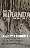 Les lectures de Mylène: Evanouies de Megan Miranda