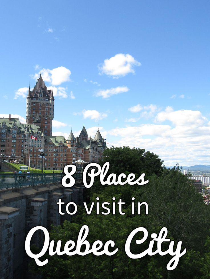 73 best things to do in quebec city and around images on for Canadian cities to visit