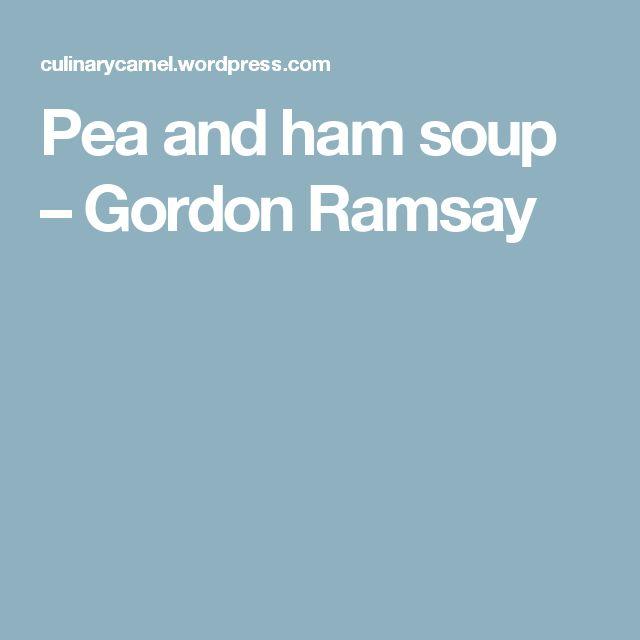 Pea and ham soup – Gordon Ramsay