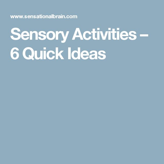 Sensory Activities – 6 Quick Ideas