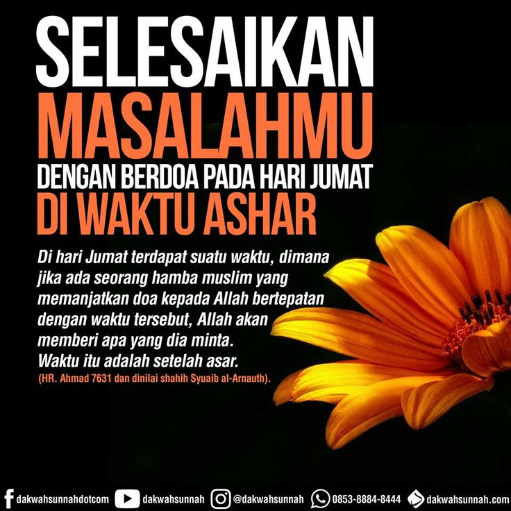 Waktu mustajab berdoa, hari Jumat di waktu Ashar...