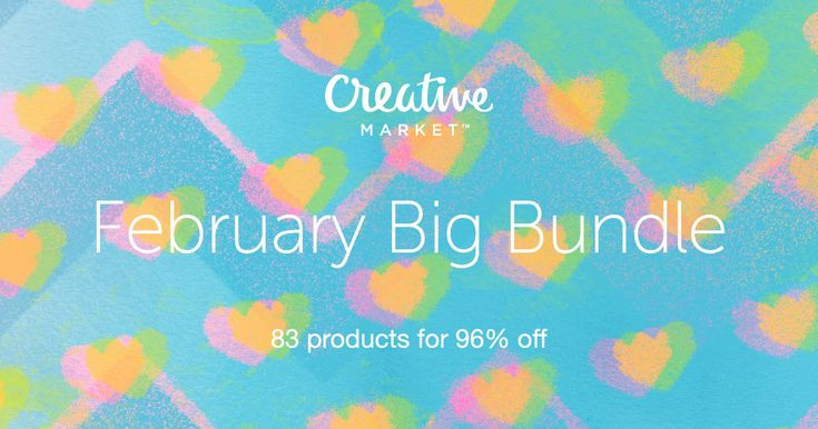 Check out February Big Bundle on Creative Market - I get these every month! Super Good Deal !!