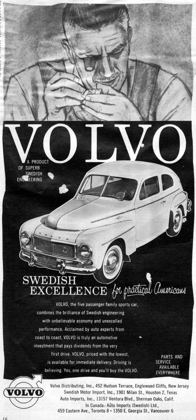 The car in this Volvo ad looks just like my dad's 1960 Volvo, which is still running strong! That's more than I can say for my old '87 Volvo!