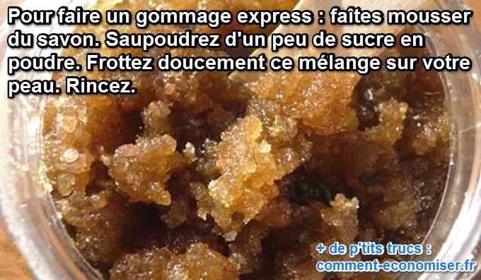 """Besoin d'un gommage express ? Plus de gommage """"tout fait"""" sous la main ?  Découvrez l'astuce ici : http://www.comment-economiser.fr/gommage-sucre-savon.html?utm_content=buffer0b7e8&utm_medium=social&utm_source=pinterest.com&utm_campaign=buffer"""