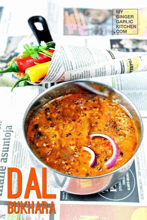 [RECIPE] DAL BUKHARA – AN EXOTIC CREAMY BlACK LENTIL DISH - My Ginger Garlic Kitchen