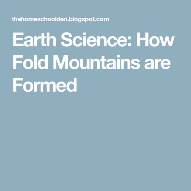Earth Science: How Fold Mountains are Formed