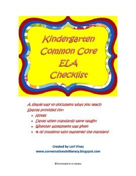Kindergarten CCSS ELA Checklist: Document what standards you taught and when and what % mastered them-$