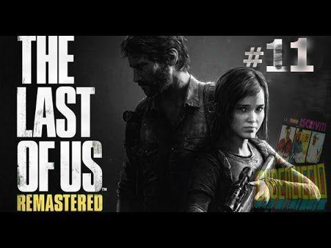 The last of us - (REMASTERED) - #11 : Un fucile a pompa siiiiiiiiiiiiiii...