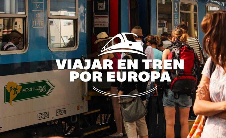 Cómo viajar por Europa en tren - Mochileros.org   #europe #europa #viajes #mochileros #traveller #backpacking #backpackers #eurail